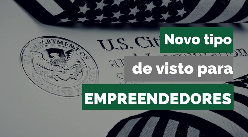 Novo tipo de visto para empreendedores nos EUA