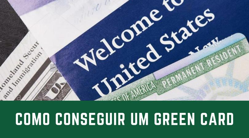 Como conseguir um green card