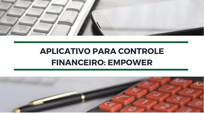Aplicativo para controle financeiro: Empower